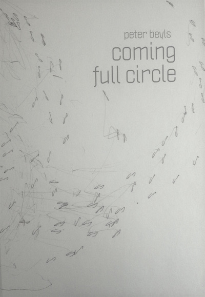 Peter Beyls – Coming Full Circle