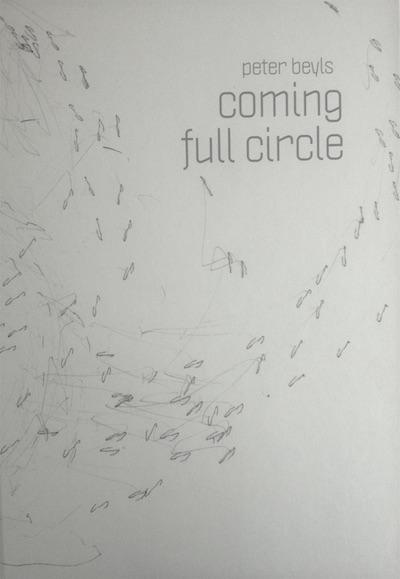 Peter Beyls – Coming Full Circle